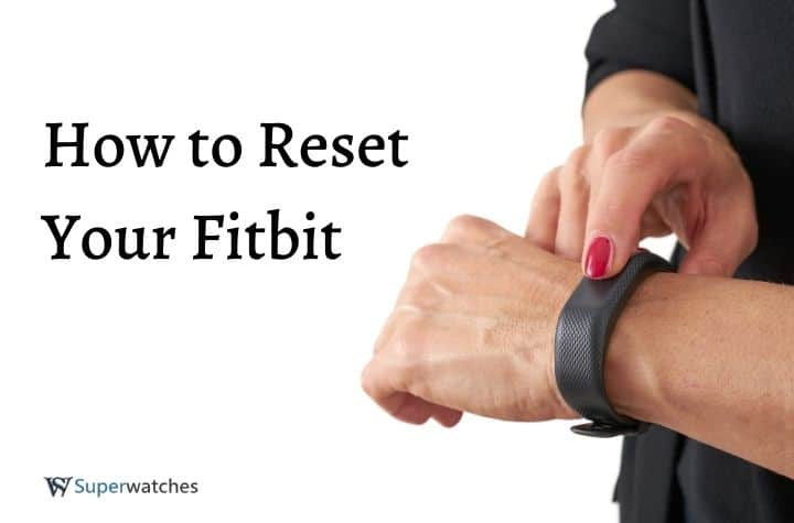 Reset your Fitbit watch