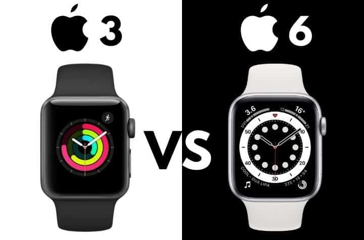 Apple Watch 3 vs 6