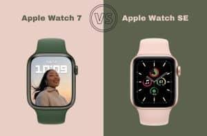 comparison of apple watch 7 vs SE